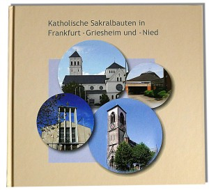 Kath. Sakralbauten Frankfurt Griesheim Nied