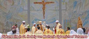 Diakonweihe von Medhanie Ugbamichael Yohannes